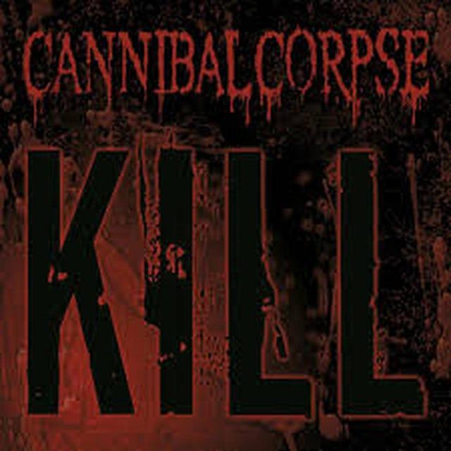 Cannibal Corpse KILL CD