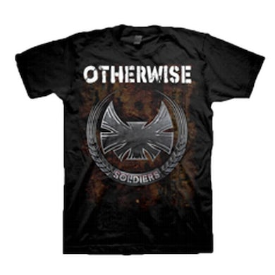 Otherwise Soldiers T-Shirt