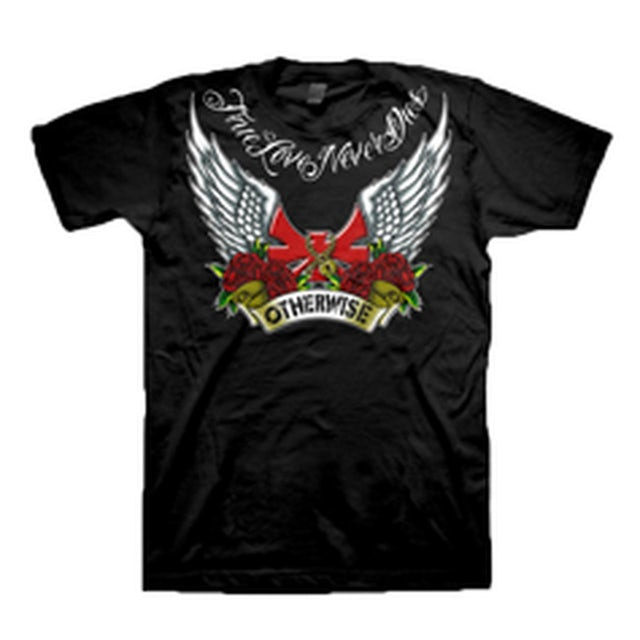 Otherwise True Love Never Dies T-Shirt