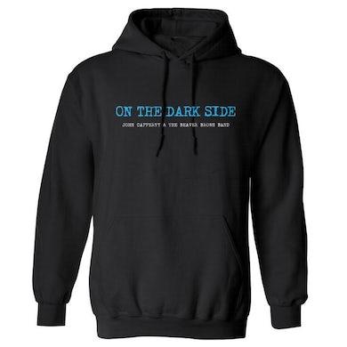JOHN CAFFERTY On the Dark Side Pullover Hoodie
