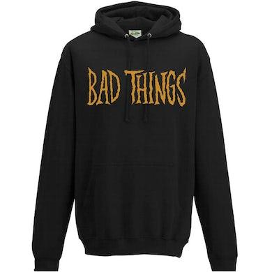 Bad Things Pullover Hoodie