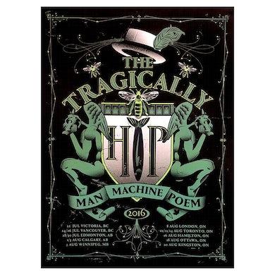 THE TRAGICALLY HIP Man Machine Poem 2016 Tour Poster