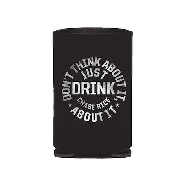 Chase Rice Just Drink Koozie