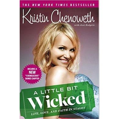 Gentlemans Guide Kristin Chenoweth A Little Bit Wicked Book
