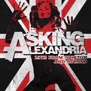 Asking Alexandria - 'Live From Brixton and Beyond' DVD