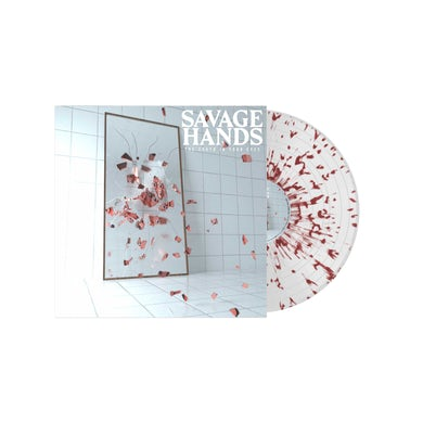 Savage Hands - 'The Truth In Your Eyes' Clear w/ Red Splatter Vinyl