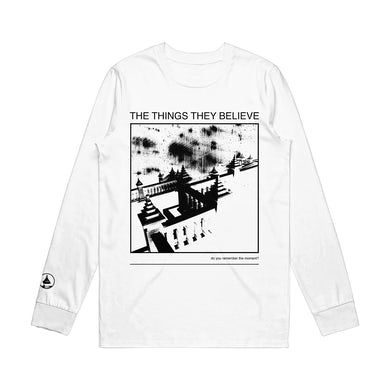 The Things They Believe Long Sleeve