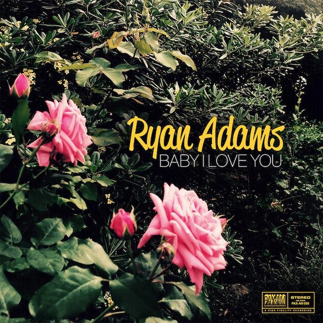 Ryan Adams Baby I Love You - Digital