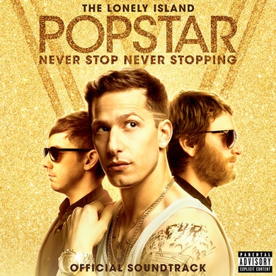 The Lonely Island Popstar: Never Stop Never Stopping Soundtrack CD