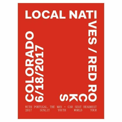 Local Natives RED ROCKS POSTER