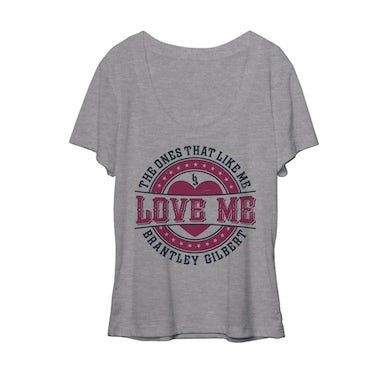 Brantley Gilbert Love Me Ladies Slouchy Tee