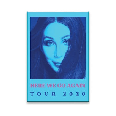 Cher Here We Go Again Tour 2020 magnet