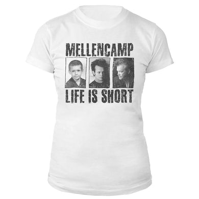 John Mellencamp Life Is Short Women's Tee