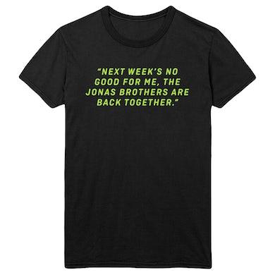 Jonas Brothers NEXT WEEK TEE