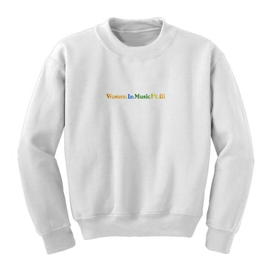 Haim Women In Music Pt. III Crewneck Sweatshirt