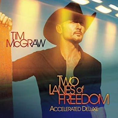 Tim McGraw Two Lanes of Freedom CD (Accelerated Deluxe)