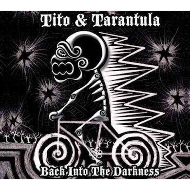 Tito & Tarantula Back Into the Darkness CD
