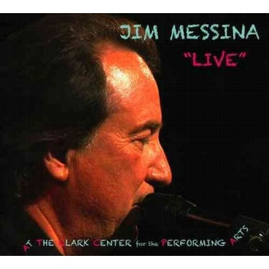 Live' at The Clark Center for the Performing Arts: Jim Messina CD