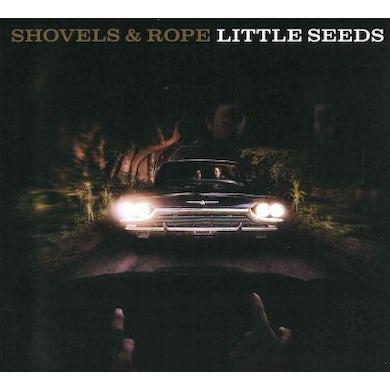 Shovels & Rope Little Seeds CD
