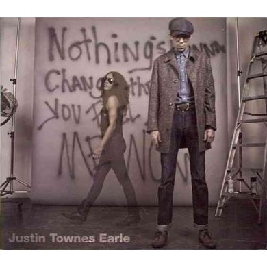 Justin Townes Earle Nothing's Going to Change The Way You Feel About Me Now CD