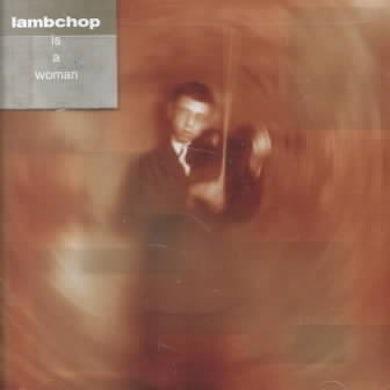 Lambchop Is a Woman CD