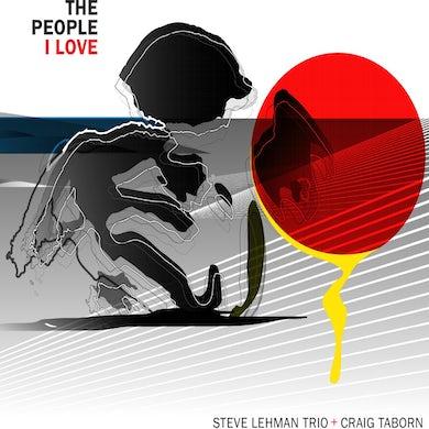 Steve Lehman People I Love CD