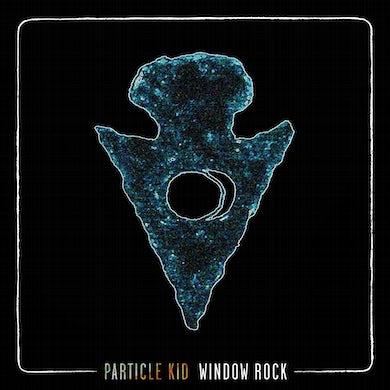 Particle Kid Window Rock CD