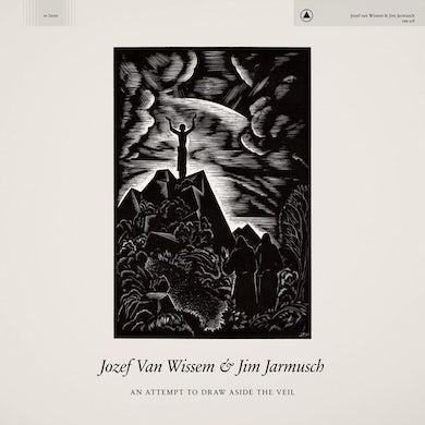 Josef Van Wissem Attempt To Draw Aside The Veil CD