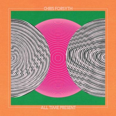 Chris Forsyth All Time Present CD