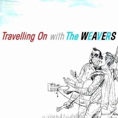 Travelling On With The Weavers CD