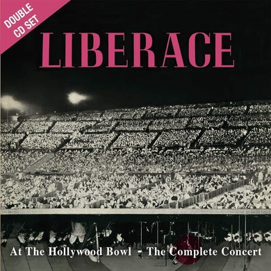 Liberace Live at the hollywood bowl:complete c CD