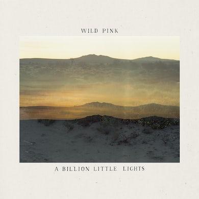 Wild Pink Billion Little Lights CD