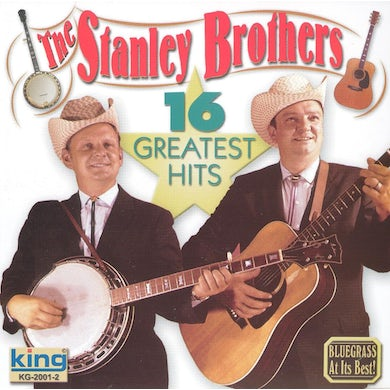 Stanley Brothers 16 Greatest Hits CD