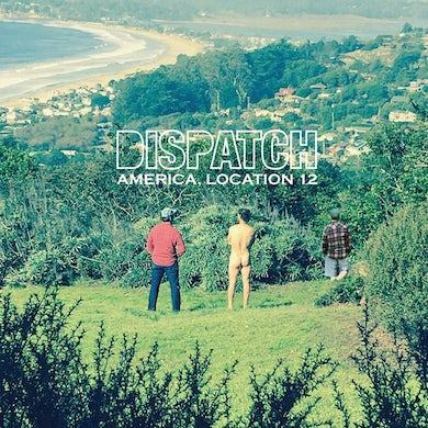 Dispatch America, Location 12 CD