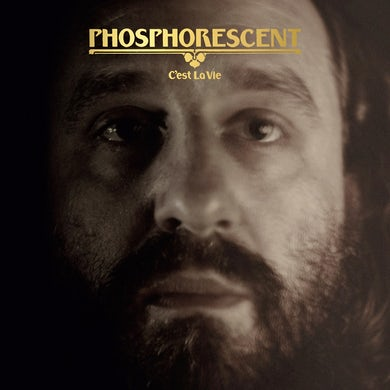 Phosphorescent C'est La Vie CD
