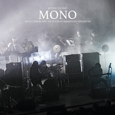 Mono Beyond The Past Live In London With The CD