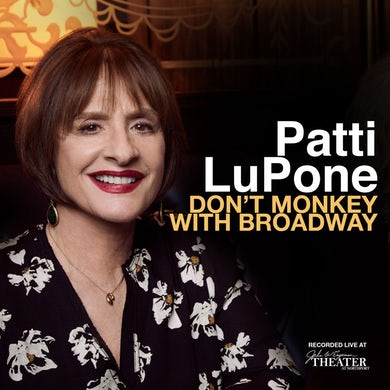 Patti Lupone Don't Monkey With Broadway (OCR) CD