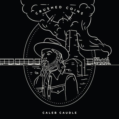 Caleb Caudle Crushed Coins CD