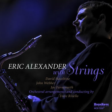 Eric Alexander With Strings CD