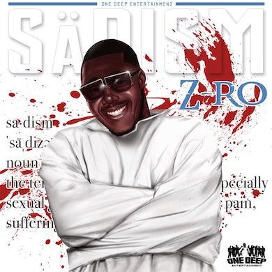 Z-Ro Sadism CD