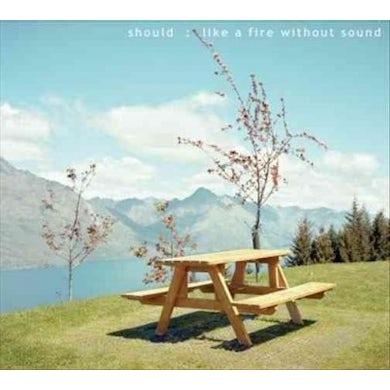 Should Like a Fire Without Sound [Digipak] * CD