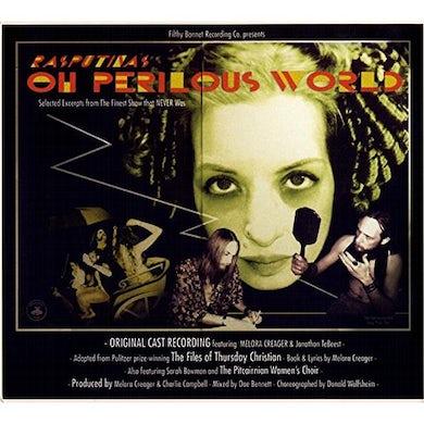 Oh Perilous World CD