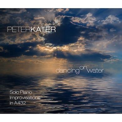 Peter Kater Dancing On Water CD