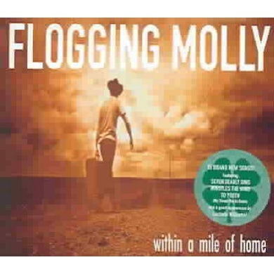 Flogging Molly Within a Mile of Home CD