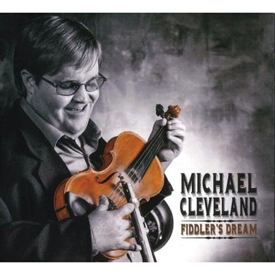 Michael Cleveland Fiddler's Dream CD