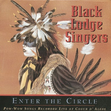 Enter The Circle:Pow Wow Songs CD