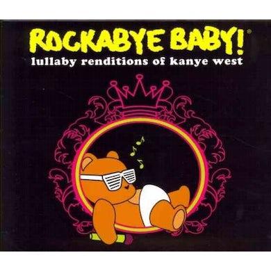 Rockabye Baby! Rockabye Baby:Kanye West Lullaby Rend CD