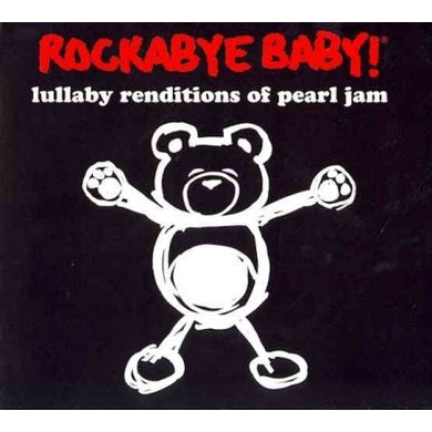 Rockabye Baby! Rockabye Baby:Pearl Jam Lullaby Rendi CD