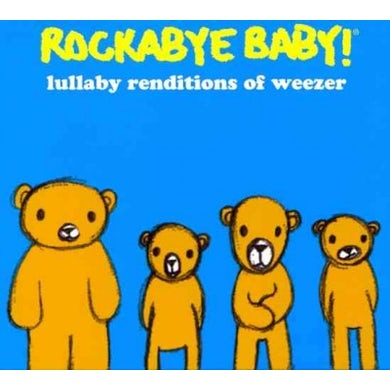Rockabye Baby! Rockabye Baby:Weezer Lullaby Renditio CD