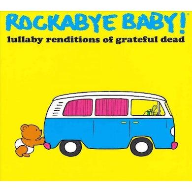 Rockabye Baby! Lullaby Renditions Of Grateful Dead CD